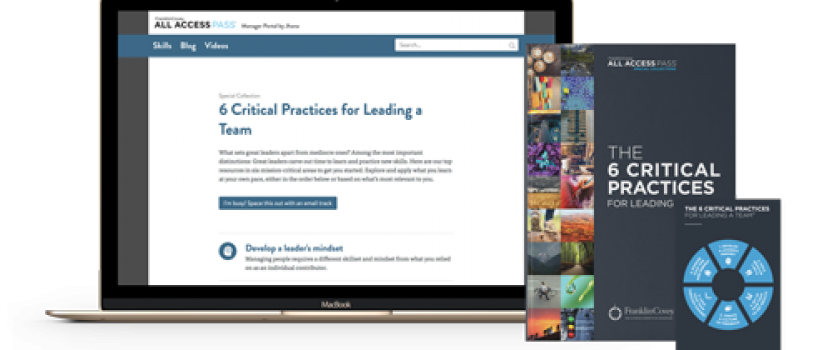 The 6 Critical Practices for Leading a Team